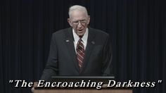 Chuck Missler: The Encroaching Darkness