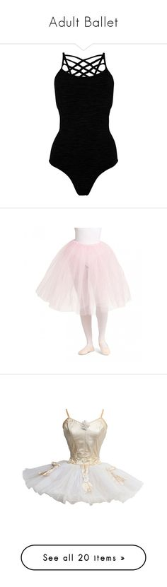 """""""Adult Ballet"""" by willisa-1 ❤ liked on Polyvore featuring bodysuits, dresses, tops, costumes, ballet, dance, costume, ballet halloween costumes, ballet costumes and ballerina halloween costume"""