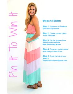 Pin It To Win It!  This is a fabulous maxi! We will choose multiple winners so make sure to complete all 5 steps!!! http://www.lotusboutique.com/shop/dresses/fun-and-flirty-maxi-dress/