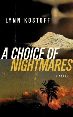 Free Book - A Choice of Nightmares, by Lynn Kostoff, is free in the Kindle store, courtesy of small publisher New Pulp Press.
