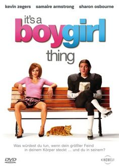 It's a Boy Girl Thing * IMDb Rating: 6,2 (18.479) * 2006 USA,UK,Canada * Darsteller: Samaire Armstrong, Kevin Zegers, Sherry Miller,