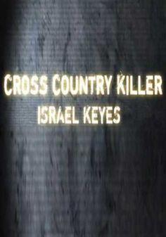 Cross Country Killer Israel Keyes (Documentary) - Methodical, organized, self-aware, with a gruesome, compartmentalized life. Although Israel Keyes committed suicide in his Alaska jail cell... WATCH NOW !