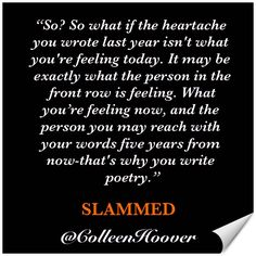 """..there's a chance that someone in this very room may relate to this...""  #Slammed @colleenhoover @BookTemptations"