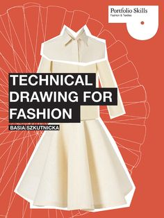 Fashion Design Drawing Technical Drawing For Fashion - Technical Drawing for Fashion (Portfolio Skills Fashion Fashion Flats, Diy Fashion, Fashion Design, Alexander Mcqueen, Flat Sketches, Sketching Tips, Fashion Illustration Sketches, Fashion Portfolio, Fashion Books