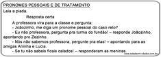 Atividades de pronomes pessoais e tratamento para imprimirSala de Atividades