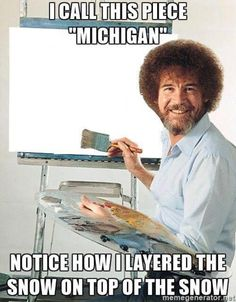 Artist Humor: Bob Ross Meme Omg haha I almost spit out my ice cream cuz of this xD Real Estate Memes, Real Estate Tips, Sup Girl, Las Vegas, Happy Little Trees, Bob Ross Paintings, Thing 1, New Hampshire, Funny Memes