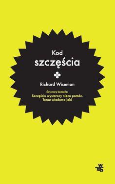Kod szczęścia -   Wiseman Richard , tylko w empik.com: 31,49 zł. Przeczytaj recenzję Kod szczęścia. Zamów dostawę do dowolnego salonu i zapłać przy odbiorze!