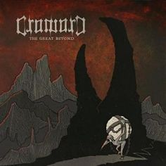 CroworD - The Great Beyond - 3.5/5 Sterne - DeepGround Magazine