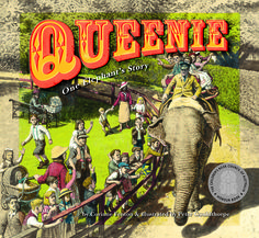 Queenie: One Elephant's Story by Corinne Fenton, illustrated by Peter Gouldthorpe (Black Dog Books, Famous Elephants, Melbourne Zoo, Bee Book, Books Australia, Elephants Never Forget, Award Winning Books, Indian Elephant, Fiction And Nonfiction, Children's Picture Books