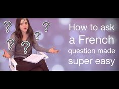 How to ask a French question made EASY - YouTube