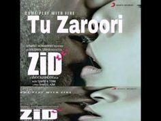 Tu Zaroori-ZiD (Male)   Mannara   Karanvir   Sunidhi   Sharib Toshi   Full Song HD 320Kbps - YouTube