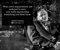 25 most popular stephen hawking quotes sayingimages Popular Quotes, Quotes By Famous People, People Quotes, Famous Quotes, Quotes To Live By, Life Quotes, Stephan Hawkings, Stephen Hawking Quotes, Einstein Quotes