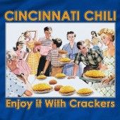 For my bro-in-law! cincinnati chili, cincy chili enjoy it with crackers t shirt