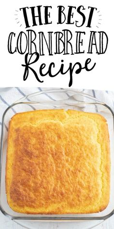 Easy Cornbread Recipe (From Scratch) - Spaceships and Laser Beams - Cornbread Recipe From Scratch, Southern Cornbread Recipe, Homemade Cornbread, Best Savory Cornbread Recipe, Healthy Cornbread, Mexican Cornbread, Cornbread Muffins, Baking Recipes, Corn Flour Recipes