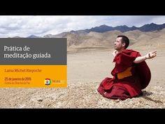 Prática de meditação guiada com Lama Michel - YouTube