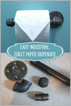 Easy to make industrial toilet paper dispenser ~ perfect for a industrial-chic bathroom.