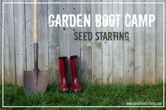 In the February installment of Garden Boot Campwe are going to cover everything you need to know about seed starting.