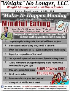 """""""Make It Happen Monday"""": Slow down at the dinner table & shed the pounds! Pro Weight Loss - Ideal Protein, Delaware www.ProWeightLossDelaware.com"""