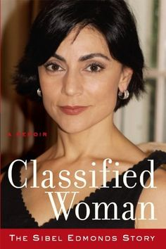 Classified Woman-The Sibel Edmonds Story: A Memoir by Sibel D Edmonds, http://www.amazon.com/dp/B007XY8INW/ref=cm_sw_r_pi_dp_ev51ub1WG2WCP