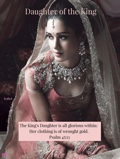 The King's Daughter is all glorious within: Her clothing is of wrought gold. Psalm 45:13 ~Isabel~