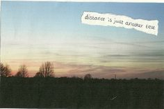distance is just another test. :-)