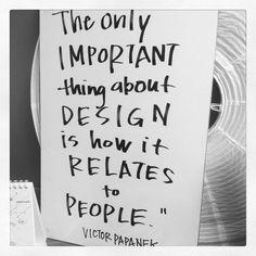 Victor Papanek #design #quote #inspiration #handlettering #office #decor: