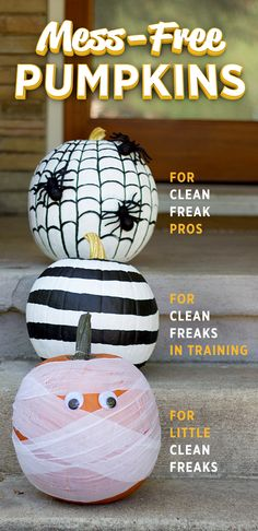 Pumpkin guts can be a nightmare. Here are some pumpkin decorating ideas that will please any Clean Freak. Halloween Home Decor, Halloween Projects, Holidays Halloween, Halloween Kids, Halloween Treats, Halloween Pumpkins, Halloween Decorations, Holiday Crafts, Holiday Fun