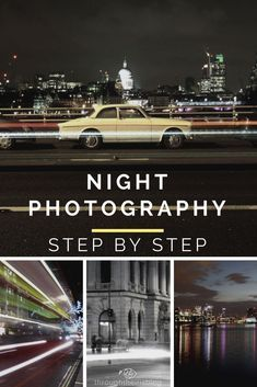 Night photography Step by Step Guide - Learn how to take great pictures at night. Night photography | Tips | City | Street Photography | Long Exposure | Ideas | Lights |Beginner Photographer | Photography Tips #nightphotography #photographytips #beginnerphotographer #light #cityphotography