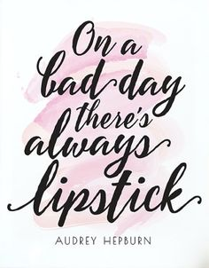 Inspirational quote On a bad day theres always lipstick PRINTABLE art Audrey Hepburn quote Gift for her Pink & black Printable quotes beauty quotes The Words, Gift Quotes, Cute Quotes, Funny Quotes, Pretty Quotes, Frases Audrey Hepburn, Audrey Hepburn Room, Audrey Hepburn Wallpaper, Audrey Hepburn Makeup