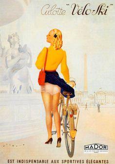 Culotte Velo-Ski Paris France - Mad Men Art: The Vintage Advertisement Art Collection Posters Vintage, Vintage Advertising Posters, Vintage Advertisements, Pub Vintage, Vintage Bikes, Vintage Italian, Pin Up Girl Vintage, Bike Poster, Pin Up Girls