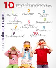 10 cosas que debes evitar decir a los niños. INTERESANTE!  Investigaciones actuales muestran que algunas de las frases aparentemente positivas más comúnmente utilizadas con los niños son en realidad muy destructivas