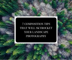 7 Composition Tips That Will Skyrocket Your Landscape Photography #photography #phototips http://www.lightstalking.com/landscape-photography-composition/
