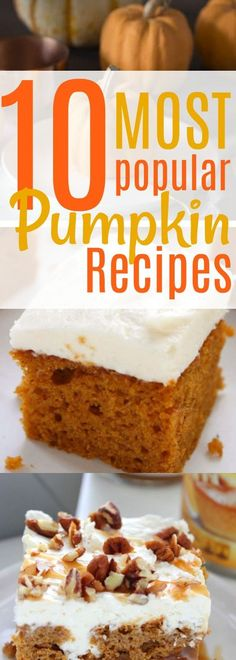 Looking for the best pumpkin recipes? Dessert, easy, baking - those are 3 of my most favorite words in the Fall! These are all top #pumpkin recipes, pinned thousands of times! #fallfood #crockpot #dessert #recipe