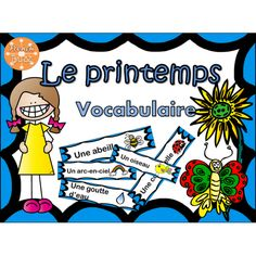 Printemps - vocabulaire FREEBIE - French words for Spring Free French Lessons, Free In French, French Teacher, Teaching French, Spring Activities, Kindergarten Activities, Holiday Activities, Spring Words, French Worksheets