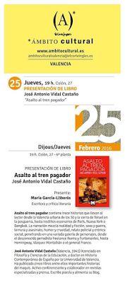 Virginia Oviedo - Libros, pintura, arte en general.: ASALTO AL TREN PAGADOR de JOSÉ ANTONIO VIDAL CASTA...