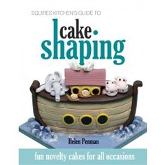 Cake Shaping by Helen Penman