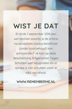 Lees er alles over op www.rememberme.nl #schulden #erfenis #erven #verlies #rouw #dood #nalatenschap #uitvaart Funeral, Did You Know, Coaching, Organize, Knowledge, Training, Facts