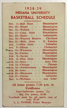 Learn the story behind this 1938-39 Indiana University Basketball Schedule: http://assemblycall.com/iu-artifacts-1938-39-iu-basketball-schedule/?utm_campaign=coschedule&utm_source=pinterest&utm_medium=Assembly&utm_content=IU%20Artifacts%3A%201938-39%20Indiana%20University%20Basketball%20Schedule%20%23iubb