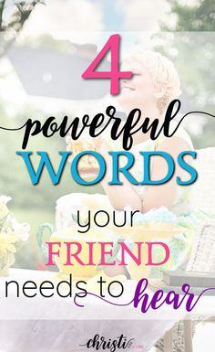 When all is said and done, people remember how we made them feel long after they've forgotten our words and deeds. Try this simple phrase of consoling words and see how your friend responds. Encouragement quotes and for friendship inspiration, faith quotes. via /ChristiLGee/