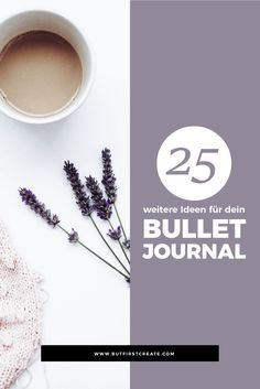 Weil ich ein riesig grosser Fan von Bullet Journals bin, habe ich mir weitere 15 Ideen für dein Bullet Journal überlegt.