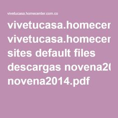 vivetucasa.homecenter.com.co sites default files descargas novena2014.pdf