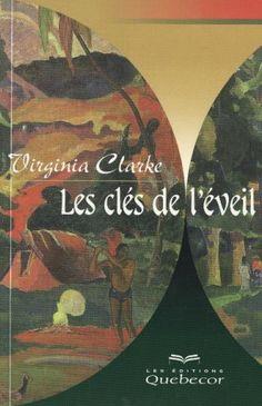 Clés de l'éveil (Les) de Virginia Clarke http://www.amazon.ca/dp/2764004958/ref=cm_sw_r_pi_dp_1sBZub03QDC4N