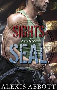 Cover Reveal - Sights on the SEAL by Alexis Abbott   Cover RevealTitle: Sights on the SEAL  Author: Alexis Abbott  Release Date: March 24 2017  Add to Goodreadshttp://ift.tt/2nK6RP1  I never knew I was a dad...  As a Navy SEAL I did the sht no one else could handle and I was good at it. When my best friend dies in the line of duty I realize I gotta get out if I want any hope of having a family. If I want to have a future. All the while I served I kept thinking of the one that got away. The…