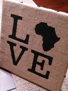 This love Africa burlap painting makes us smile. You too?