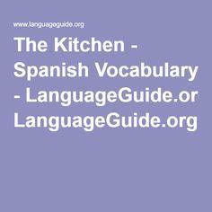 The Kitchen - Spanish Vocabulary - LanguageGuide.org