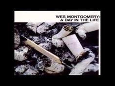 Wes Montgomery  /   Eleanor Rigby  oldie but goodie....real goodie...