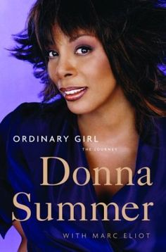 Ordinary Girl: The Journey by Donna Summer http://www.amazon.com/dp/B001G8W602/ref=cm_sw_r_pi_dp_NDK3vb022CVHJ