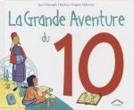 La grande aventure du 10