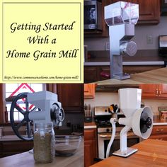 Getting Started With a Home Grain Mill @ Common Sense Homesteading