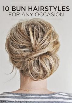 10 Bun Hairstyles For Any Occasion